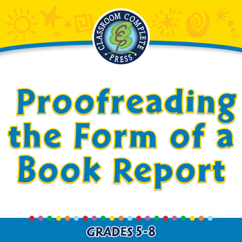How to Write a Book Report: Proofreading the Form of a Boo