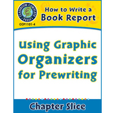 How to Write a Book Report: Using Graphic Organizers for Prewriting