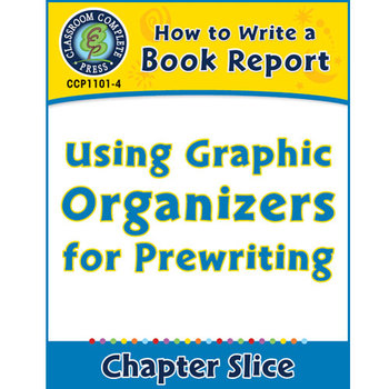 How to Write a Book Report: Using Graphic Organizers for P