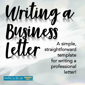How to Write a Business Letter -- Template and Guide for Students!