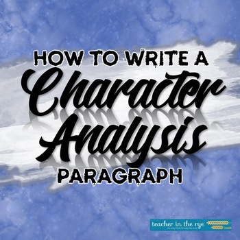 How to Write a Character Analysis Paragraph--Planner & Outline w/ Rubric!