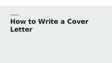 How to Write a Cover Letter Presentation