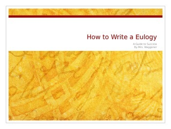How to Write a Eulogy- For Students