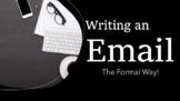 How to Write a Formal Email - Middle / Upper Primary Students