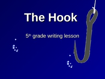 "How to Write a Good ""Hook"""