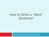 How to Write a Great Sentence - Slide Show