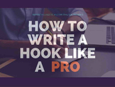 How to Write a Hook Like a Pro