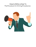 How to Write a How To: The Procedure for Writing a Procedural Text