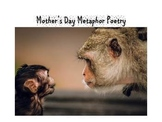 How to Write a Mother's Day Metaphor Poem (power point and lesson plan) Age 7+