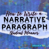 How to Write a Narrative Paragraph Student Planner {CCSS}