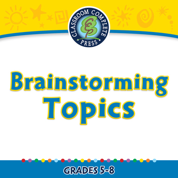How to Write a Paragraph: Brainstorming Topics - MAC Gr. 5-8