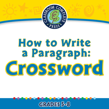 How to Write a Paragraph: Crossword - PC Gr. 5-8