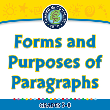 How to Write a Paragraph: Forms and Purposes of Paragraphs - NOTEBOOK Gr. 5-8