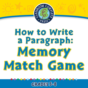 How to Write a Paragraph: Memory Match Game - MAC Gr. 5-8