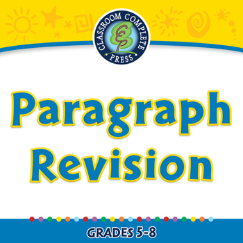 How to Write a Paragraph: Paragraph Revision - MAC Gr. 5-8