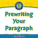 How to Write a Paragraph: Prewriting Your Paragraph - MAC Gr. 5-8