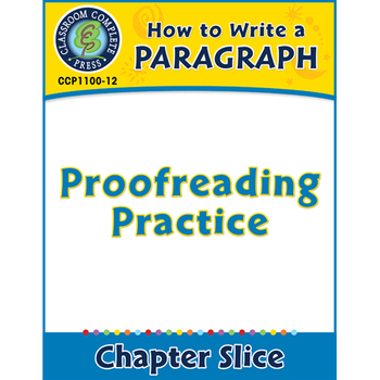 How to Write a Paragraph: Proofreading Practice Gr. 5-8