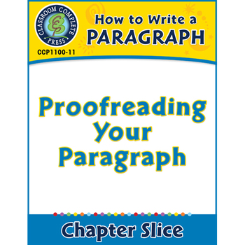 How to Write a Paragraph: Proofreading Your Paragraph Gr. 5-8