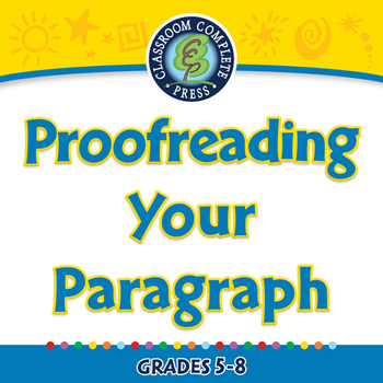 How to Write a Paragraph: Proofreading Your Paragraph - MAC Gr. 5-8