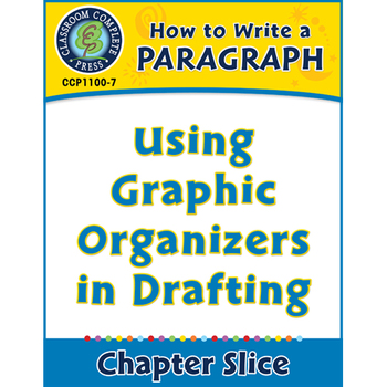 How to Write a Paragraph: Using Graphic Organizers for Drafting