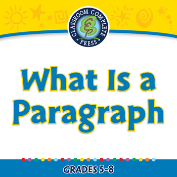 How to Write a Paragraph: What Is a Paragraph - NOTEBOOK Gr. 5-8