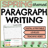How to Write a Paragraph for Spring Activities Digital & Printable