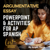 How to Write a Persuasive Essay for AP Spanish PowerPoint and Activities