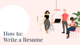 How to: Write a Professional Resume