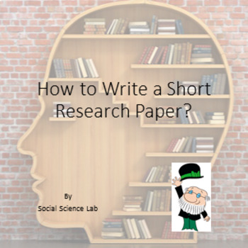 How to Write a Short Research Paper