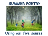 How to Write a Summer Poem Using Senses  age 7 - 11  (less