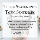 How to Write a Thesis Statement and Topic Sentences