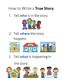 How to Write a True Story: Kindergarten Writing