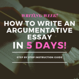 How to Write an Argumentative Essay in 5 days! Writing Wee