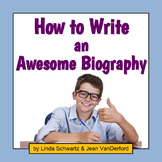 HOW TO WRITE AN AWESOME BIOGRAPHY