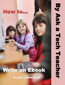 How to Write an Ebook in Your Classroom
