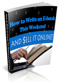 How to Write an Ebook this Weekend and Sell it Online