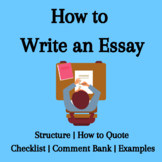How to Write an Essay | Comment Bank | Checklist | Structu