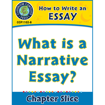 How to Write an Essay: What is a Narrative Essay? Gr. 5-8