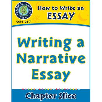 How to Write an Essay: Writing a Narrative Essay Gr. 5-8