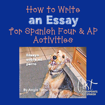 How to Write an Essay for Spanish Four and AP