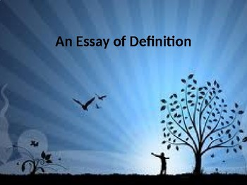 How to Write an Essay of Definition