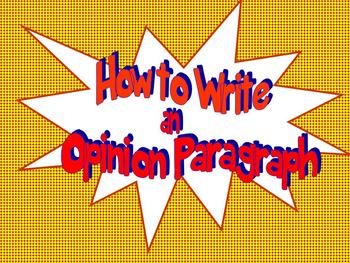 Common Core Third Grade Up: How to Write an Opinion Paragraph