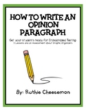 How to Write an Opinion Paragraph - Teaching Graphic Organizers