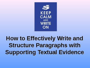How to Write the Perfect Paragraph - Presentation - CCSS Aligned