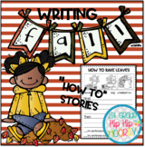 """Writing """"How To"""" Stories with Fall Topics!"""