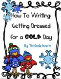 How to Writing: Getting Dressed for a Cold Day