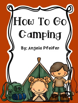 How to Writing: How to Go Camping- Sequencing and Writing