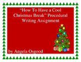 How to Writing: How to Have a Cool Christmas Break