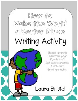 How to  Writing: How to Make the World a Better Place