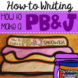 How to Writing How to Make a Peanut Butter and Jelly Sandwich